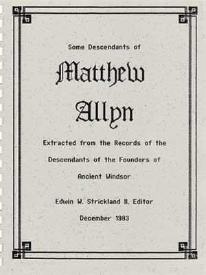 Some Descendants of Matthew Allyn