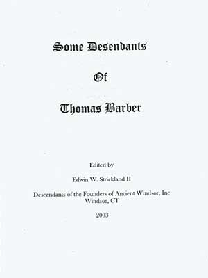 Some Descendants of Thomas Barber