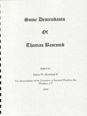 Some Descendants of Thomas Bascomb