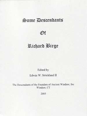 Some Descendants of Richard Birge
