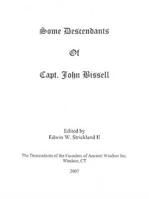 Some Descendants of Capt. John Bissell