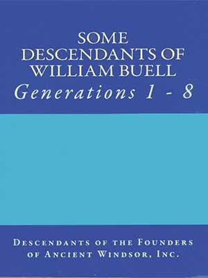 Some Descendants of William Buell Vol 1 Generations 1-8