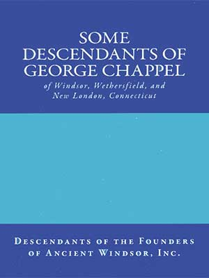 Some Descendants of George Chappell