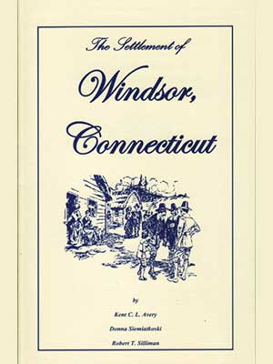 The Settlement of Windsor, Connecticut